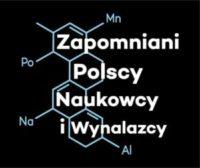Logo konkursu zapomniani polscy naukowcy i wynalazcy
